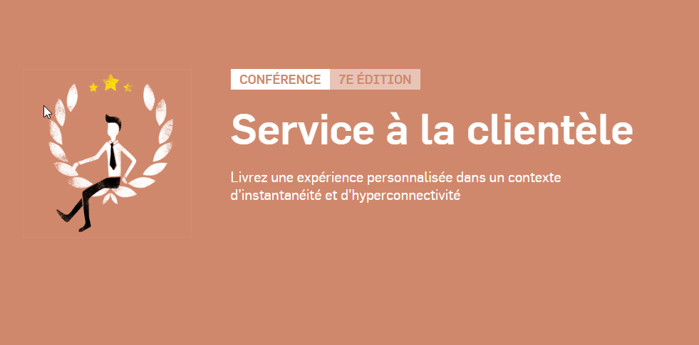 Service a la clientele Les Affaires Conference in Montreal on October 23